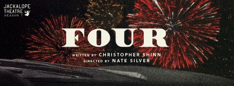 Post image for Chicago Theater Review: FOUR (Jackalope Theatre)