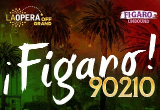 Post image for Los Angeles Opera Preview: ¡FIGARO! (90210) (LA Opera at Barnsdall Park in Hollywood)