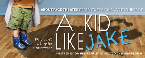 Post image for Chicago Theater Review: A KID LIKE JAKE (About Face Theatre at Greenhouse Theater Center)