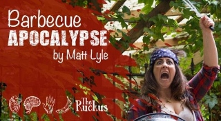 Post image for Chicago Theater Review: BARBECUE APOCALYPSE (The Ruckus at the Athenaeum Theatre)
