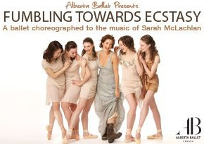 Post image for Los Angeles Dance Preview: FUMBLING TOWARDS ECSTASY (Alberta Ballet at Royce Hall, UCLA)