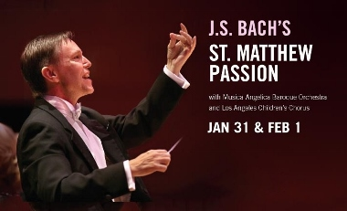 Post image for Los Angeles Music Preview: BACH'S ST. MATTHEW PASSION (Los Angeles Master Chorale at Disney Hall)