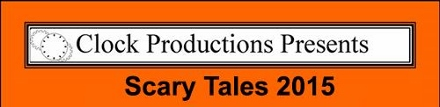 Post image for Chicago Theater Review: SCARY TALES 2015 (Clock Productions at the Alley Stage)
