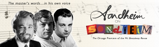 Post image for Chicago Theater Review: SONDHEIM ON SONDHEIM (Porchlight Music Theatre at Stage 773)