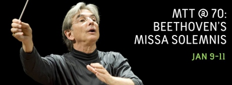 Post image for Los Angeles Music Preview: BEETHOVEN'S MISSA SOLEMNIS (Michael Tilson Thomas and the LA Phil)