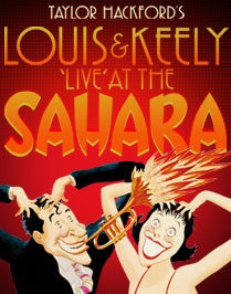 Post image for Chicago Theater Review: LOUIS AND KEELY, LIVE AT THE SAHARA (The Royal George Theatre)