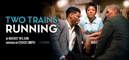 Post image for Chicago Theater Review: TWO TRAINS RUNNING (Goodman Theatre)