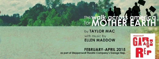Post image for Chicago Theater Review: THE WALK ACROSS AMERICA FOR MOTHER EARTH (Red Tape Theatre at Steppenwolf's Garage Theatre)