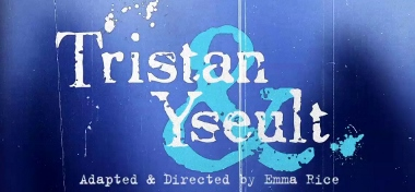 Post image for Regional Theatre Review: TRISTAN & YSEULT (Kneehigh Theatre Company at South Coast Rep)