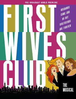 Post image for Chicago Theater Review: FIRST WIVES CLUB (Pre-Broadway World Premiere at the Oriental Theatre)
