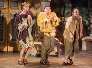 Will Clinger, Bill Larkin and Matt Crowle in A FUNNY THING HAPPENED ON THE WAY TO THE FORUM.