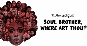 Post image for Chicago Theater Review: SOUL BROTHER, WHERE ART THOU? (The Second City e.t.c.)