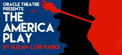 Post image for Chicago Theater Review: THE AMERICA PLAY (Oracle)