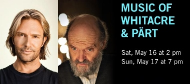 Post image for Los Angeles Music Preview: MUSIC OF WHITACRE AND PÄRT (Los Angeles Master Chorale at Disney Hall)