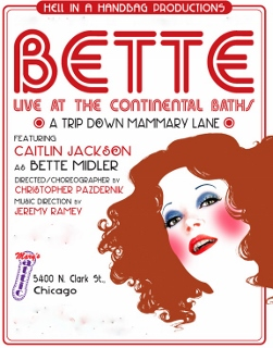 Post image for Chicago Theater Review: BETTE, LIVE AT THE CONTINENTAL BATHS (Hell in a Handbag Productions)
