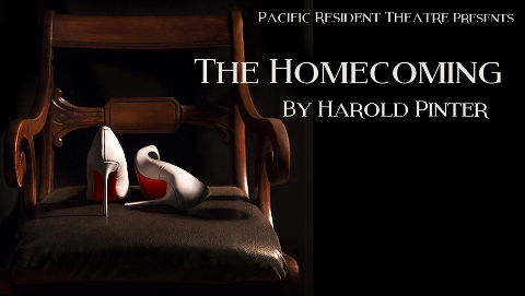 Post image for Los Angeles Theater Review: THE HOMECOMING (Pacific Resident Theatre in Venice)