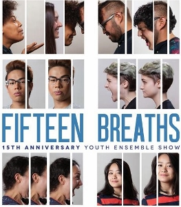 Post image for Chicago Theater Review: 15 BREATHS (About Face Youth Theatre Ensemble)