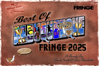 Post image for Los Angeles Theater Review: BEST OF ALBUQUERQUE FRINGE 2025 (Hollywood Fringe Festival)