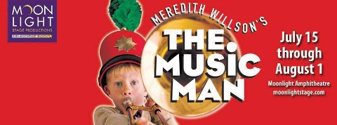 Post image for San Diego / Regional Theater Preview: THE MUSIC MAN (Moonlight Amphitheatre in Vista)