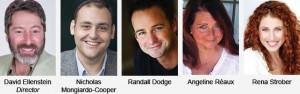 Randall Dodge, Angelina Reaux, Alby Potts, Rene Strober, and Nicholas Mongiardo-Cooper.