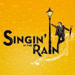 Post image for Los Angeles Theater Preview: SINGIN' IN THE RAIN (Musical Theatre West in Long Beach)