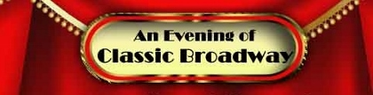 Post image for Los Angeles Cabaret Review: AN EVENING OF CLASSIC BROADWAY (Rockwell Table & Stage)