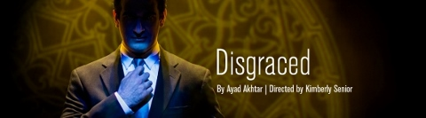 Post image for Chicago Theater Review: DISGRACED (Goodman)
