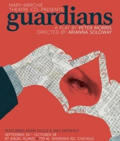Post image for Chicago Theater Review: GUARDIANS (Mary-Arrchie)