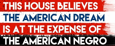 Post image for Chicago Theater Review: THIS HOUSE BELIEVES THE AMERICAN DREAM IS AT THE EXPENSE OF THE AMERICAN NEGRO (Oracle Productions)