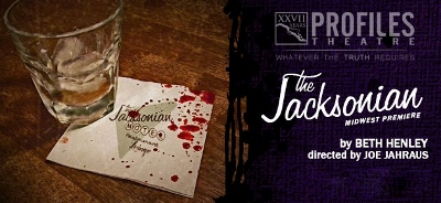 Post image for Chicago Theater Review: THE JACKSONIAN (Profiles)