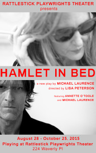 Post image for Off-Broadway Theater Review: HAMLET IN BED (Rattlestick Playwrights Theater)