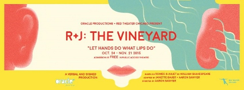 Post image for Chicago Theater Review: R+J: THE VINEYARD (Red Theatre Chicago and Oracle Productions)