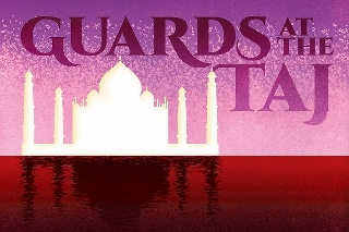 Post image for Los Angeles Theater Review: GUARDS AT THE TAJ (Geffen Playhouse)