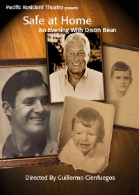 Post image for Los Angeles Theater Review: SAFE AT HOME: AN EVENING WITH ORSON BEAN (PRT in Venice)