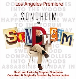 Post image for Los Angeles Theater Review: SONDHEIM ON SONDHEIM (International City Theatre in Long Beach)