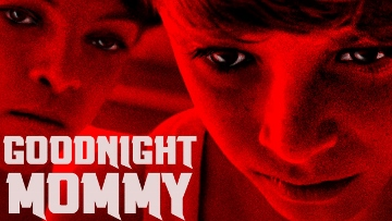 Post image for Film Review: GOODNIGHT MOMMY (directed by Veronika Franz and Severin Fiala)