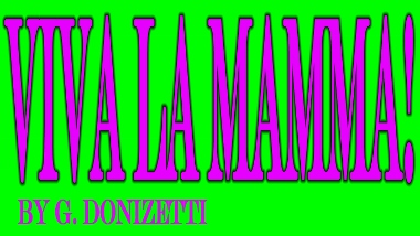 Post image for Los Angeles Opera Preview: VIVA LA MAMMA! (Pacific Opera Project at the Ebell Club of Highland Park)