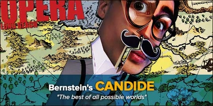 Post image for Los Angeles Theater Review: CANDIDE (Beverly O'Neill/Center Theater in Long Beach Opera)