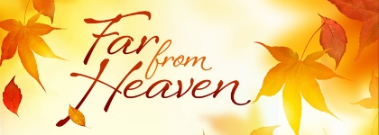Post image for Chicago Theater Review: FAR FROM HEAVEN (Porchlight Music Theatre at Stage 773)