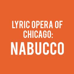 Post image for Chicago Opera Review: NABUCCO (Lyric Opera)