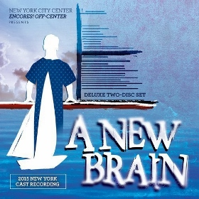 Post image for CD Review: A NEW BRAIN (2015 New York Cast Recording on PS Classics)