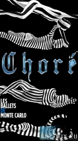 Post image for Dance Preview: CHORÉ (Les Ballets de Monte-Carlo at Segerstrom Hall in Costa Mesa)