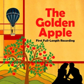Post image for CD Review: THE GOLDEN APPLE (First Full-Length Recording on PS CLassics)