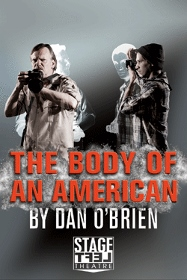 Post image for Chicago Theater Review: THE BODY OF AN AMERICAN (Stage Left Theatre at Theater Wit)