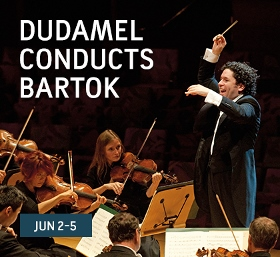 Post image for Los Angeles Music Preview: DUDAMEL CONDUCTS BARTÓK (LA Phil at Disney Hall)