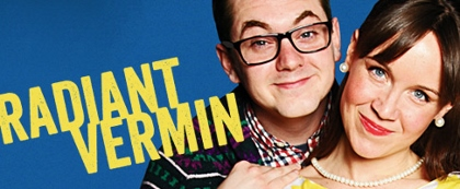 Post image for Off-Broadway Theater Review: RADIANT VERMIN (59E59 Theaters)