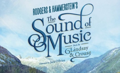 Post image for Theater Review: THE SOUND OF MUSIC (National Tour)