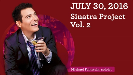 Post image for Los Angeles Music Preview: THE SINATRA PROJECT, VOLUME 2 (Michael Feinstein & the Pasadena POPS)