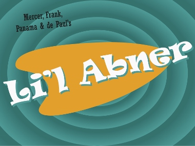 Post image for Los Angeles Theater Preview: LI'L ABNER (Musical Theatre West in Long Beach)