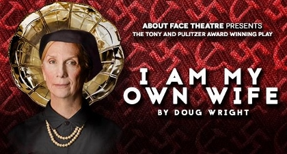 Post image for Chicago Theater Review: I AM MY OWN WIFE (About Face Theatre at Theater Wit)